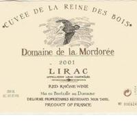 2009 Domaine De la Mondoree Lirac Cuvee de la Reine des Bois